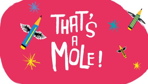 that's a mole_cercabando