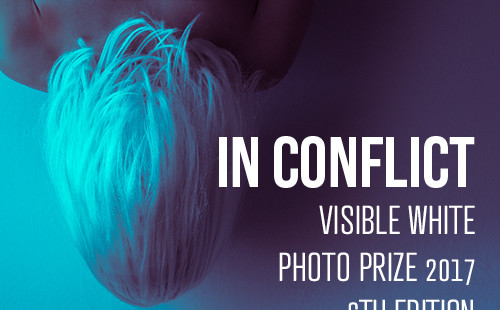 Visible White Photo Prize 2017 VI edizione - In Conflict