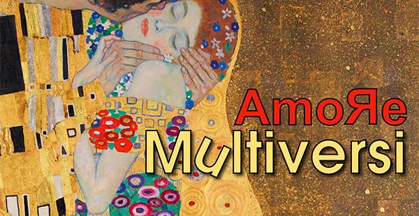 """""""Amore Multiversi. Mostra concorso di Arti visive"""""""