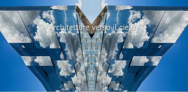 Architetture verso il cielo, contest fotografico