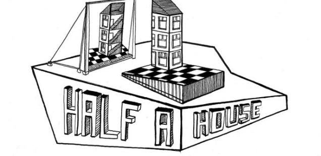 Half a House: open call per artisti e curatori