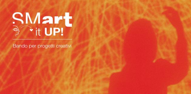 SMart it up! Un sostegno economico per artisti e creativi