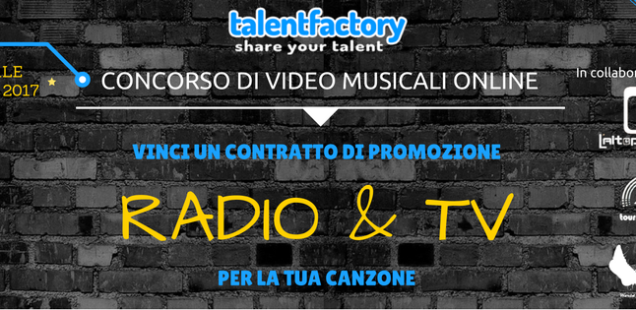 Talent Factory, concorso di video musicali online