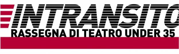 INTRANSITO, bando per compagnie teatrali emergenti