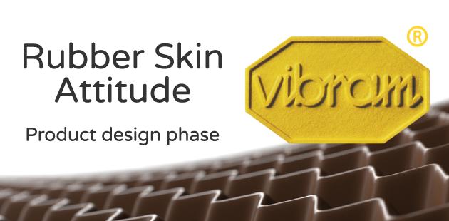 Vibram Rubber Skin Attitude - Product design