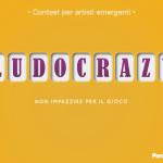 """""""Ludocrazy - Non impazzire per il gioco"""". Contest per artisti emergenti"""