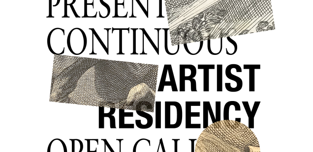 present_continuous / OPEN CALL Artist Residency