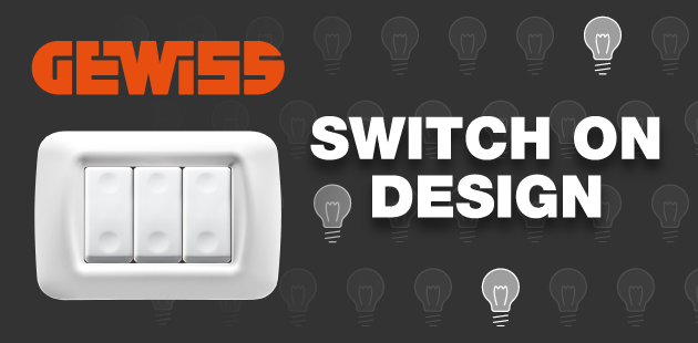 Switch On Design - GEWISS e Desall per la domotica