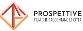 Prospettive- CINEPERIFERIE  /CORTOMETRAGGI