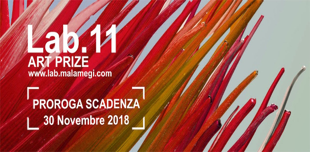 Malamegi Lab.11 - ART PRIZE. Nuova scadenza al 30 novembre