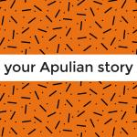 """""""your Apulian story"""" - concorso per giovani designer"""