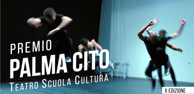 """Premio Teatro Scuola """"Palma Cito"""" X Edizione"""