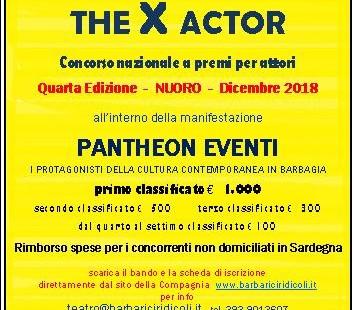 The X Actor. Concorso nazionale a premi per attori-IV ed.
