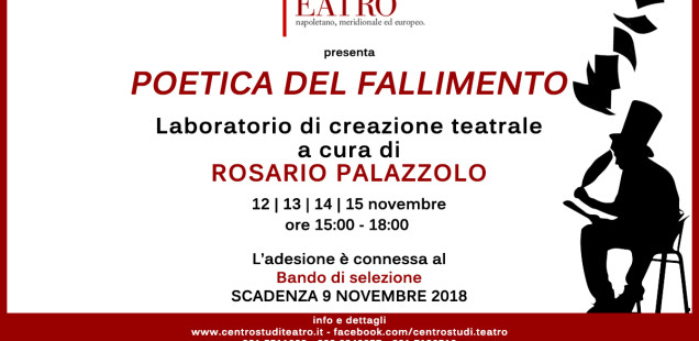 """""""Poetica del fallimento""""-Laboratorio di creazione teatrale a cura di Rosario Palazzolo"""