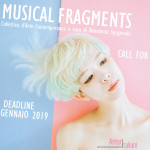 MUSICAL FRAGMENTS / II Edizione