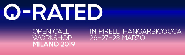 OPEN CALL Q-RATED WORKSHOP MILANO 2019