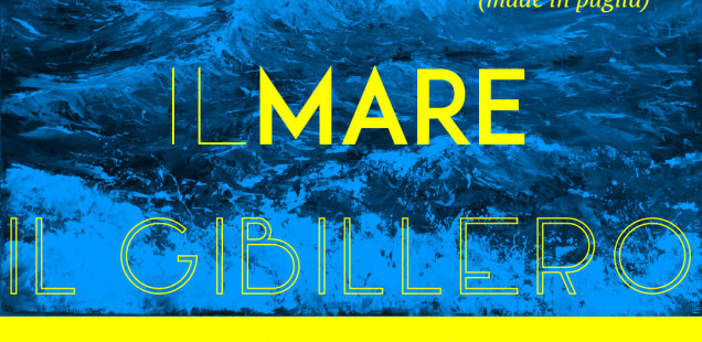 IL MARE: Call for Artists Made in Puglia | IL GIBILLERO