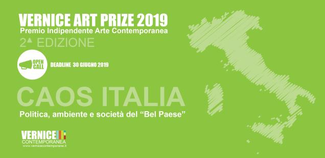 """Vernice Art Prize 2019-Caos Italia (Politica, ambiente e società del """"Bel paese"""""""