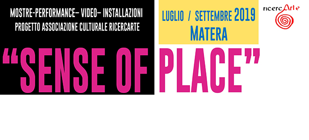 SENSE OF PLACE - Mostra d'Arte Contemporanea
