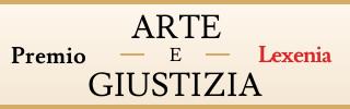 PREMIO INTERNAZIONALE LEXENIA ARTE E GIUSTIZIA