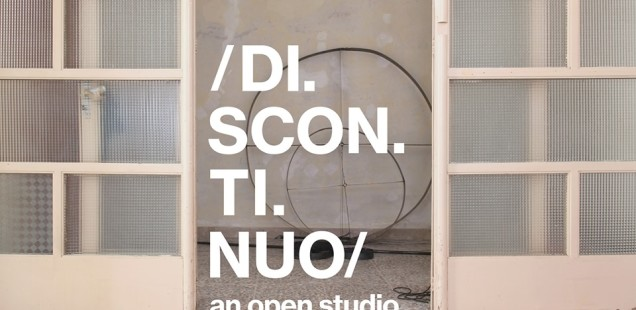 DISCONTINUO an open studio