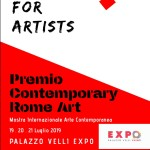 Call For Artists: Premio Contemporary Rome Art  Mostra Internazionale Arte Contemporanea I Edizione 2019