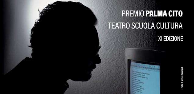 """Premio Teatro Scuola Cultura """"Palma Cito"""" XI Edizione"""