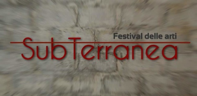 SubTerranea - Festival delle arti