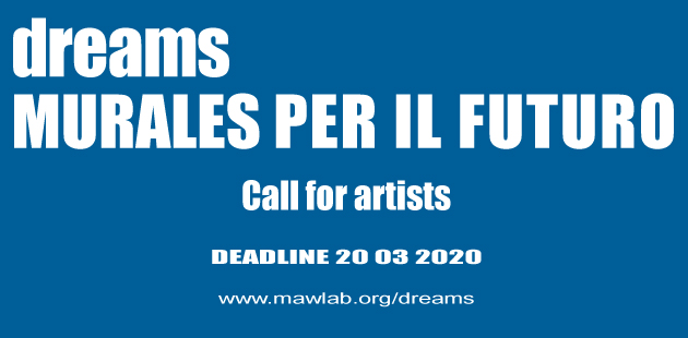 DREAMS. MURALES PER IL FUTURO Call for Artist