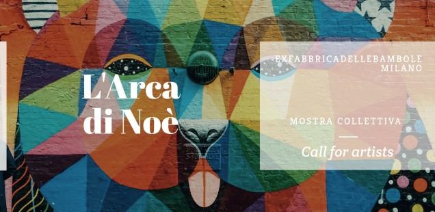 CALL FOR ARTISTS | L'Arca di Noè