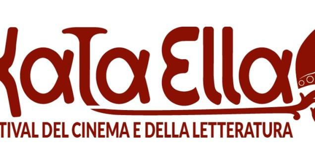 """""""KataElla Festival del Cinema e della Letteratura"""""""