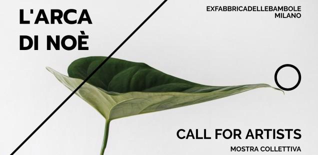 CALL FOR ARTISTS   L'Arca di Noè