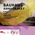 BAUHAUS ANNIVERSARY II ED. CALL FOR ARTISTS