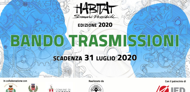 Bando Trasmissioni 2020 | Habitat_Scenari Possibili
