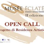 OPEN CALL PER ARTISTI – MUSÉE ÉCLATÉ – MUSEO SENZA LIMITI – II EDIZIONE
