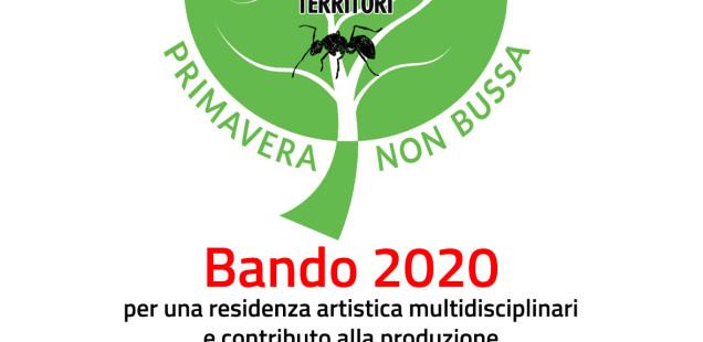 Primavera Non Bussa - Bando 2020 per una residenza artistica multidisciplinare  e contributo alla produzione