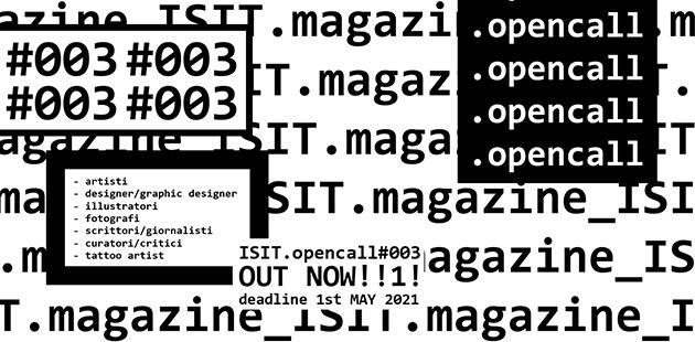 ISIT.magazine OPENCALL#003 > Rivista Arte Contemporane online/offline