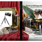 Scrivere Fotografare. Concorso per fotografi e scrittori