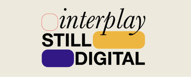 INTERPLAY STILLDIGITAL/2021