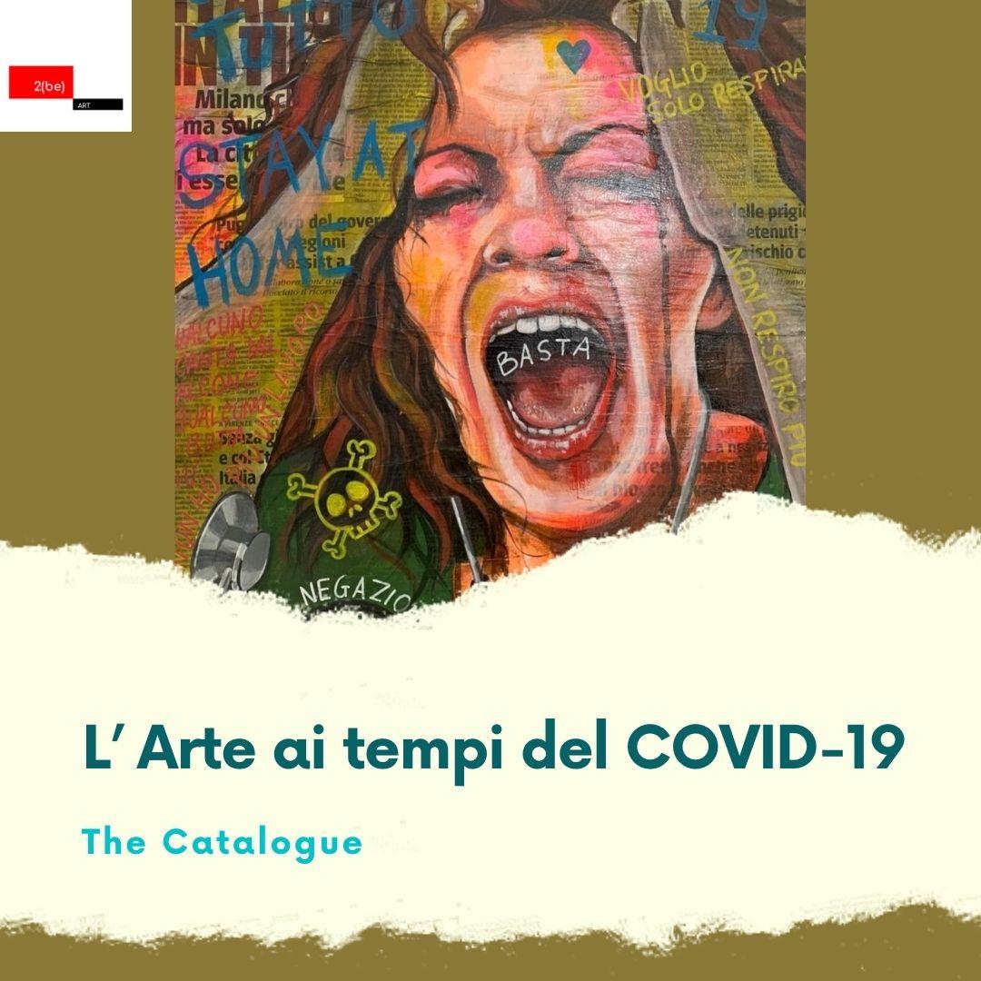 CALL 4 ARTISTS: L'ARTE AI TEMPI DEL COVID-19. ART CATALOGUE
