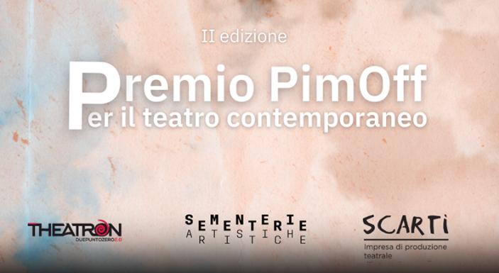 Premio PimOff per il teatro contemporaneo