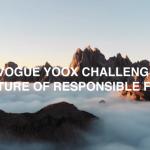 Vogue YOOX Challenge - The Future of Responsible Fashion