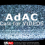 CALL for VIDEOS di AdAC - Archivio d'Arte Contemporanea dell'Università di Genova