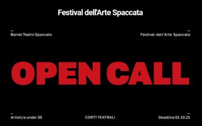 Festival dell'arte Spaccata: concorso di corti teatrali