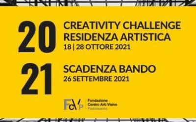 PROGETTO 2021 | CREATIVITY CHALLENGE | RESIDENZA ARTISTICA